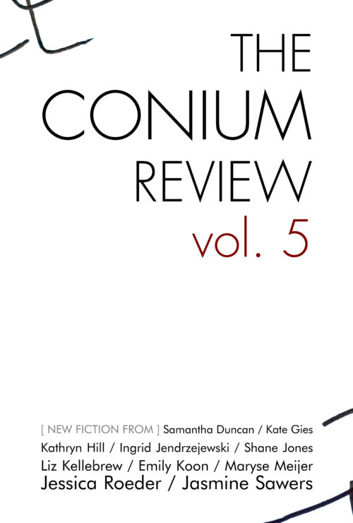 The Conium Review: Vol. 5